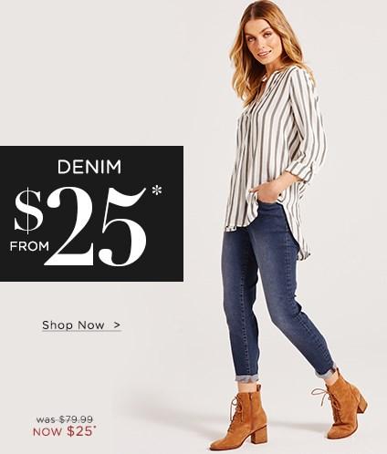 Denim From $25*